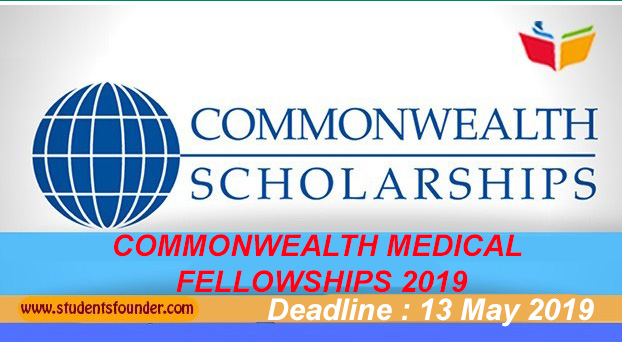 COMMONWEALTH MEDICAL FELLOWSHIPS 2019 [FULLY FUNDED] IN THE UK